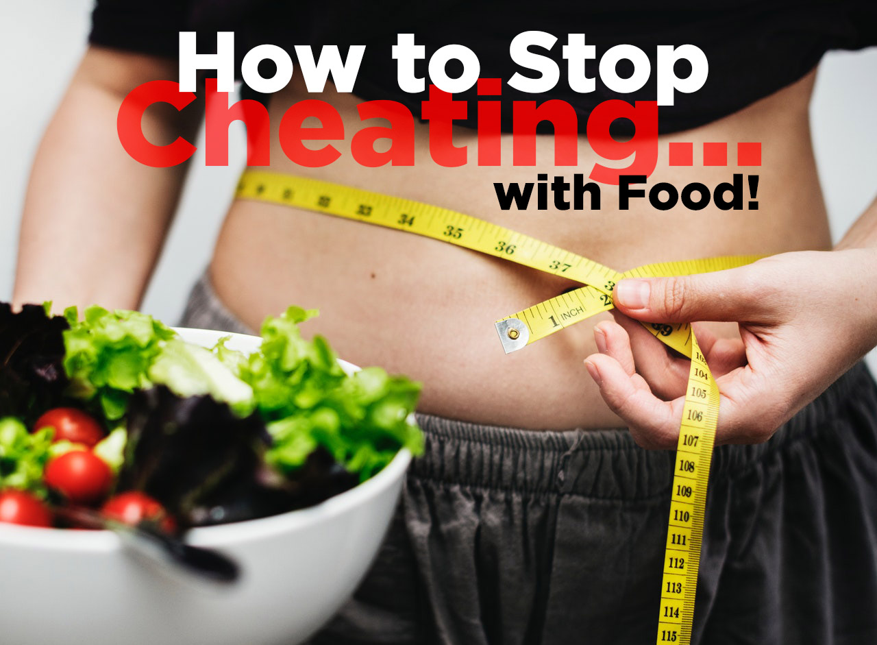Stop Cheating with Food