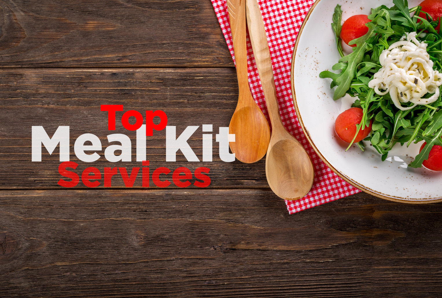 Top Meal Kits